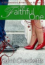 The Faithful One: Billionaire Bride Pact Romance