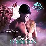 Coercion: A BBW Dragon Shifter Novel: Montana Dragons, Book 1   Chloe Cole,Christine Bell