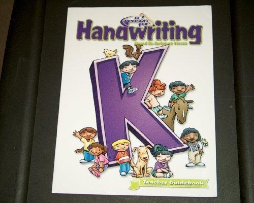 Reason for Handwriting - K Guidebook: Kindergarten Guidebook Carol Ann Retzer