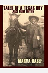 Tales Of A Texas Boy: Large Print Edition Paperback