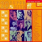 60's Pop-Those Were the Days by Casinos, Christie, Foundations, Hopkins, Thomas, Roe, Lind, Gilmer (1997-05-21)