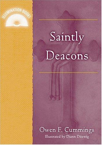 Saintly Deacons (Illuminationbook) ebook