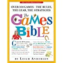 The Games Bible: Over 300 Games_the Rules, the Gear, the Strategies