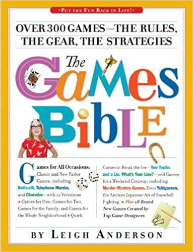 Book Games Bible, Over 300 Games- The Rules, The Gear, The Strategies