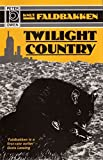 img - for [Twilight Country] (By: Knut Faldbakken) [published: August, 1997] book / textbook / text book