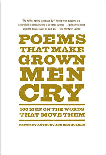 Poems that make grown men cry 100 men on the words that move them poems that make grown men cry 100 men on the words that move them by fandeluxe Choice Image