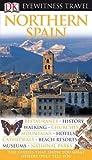 DK Eyewitness Travel Guide: Northern Spain