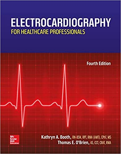 Electrocardiography for healthcare professionals kathryn a booth electrocardiography for healthcare professionals 4th edition fandeluxe Image collections