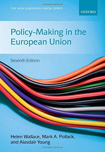 7 Union Series - Policy-Making in the European Union (The New European Union Series)
