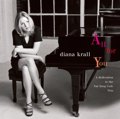 Diana Krall - All For You: A Dedication To The Nat King Cole Trio (1996) [FLAC] Download