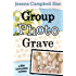 Group, Photo, Grave (A Kiki Lowenstein Scrap-N-Craft Mystery Book 8)