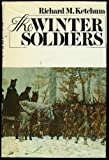 The Winter Soldiers, Richard M. Ketchum, 0385054904