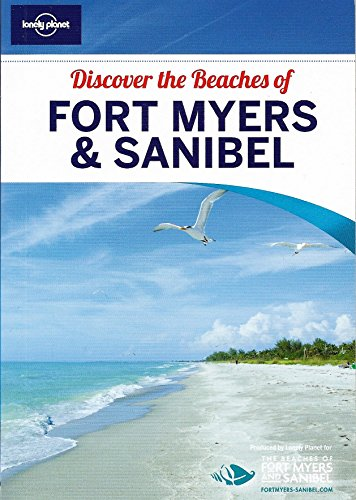 Discover the Beaches of Fort Myers & - Myers Sanibel Fort