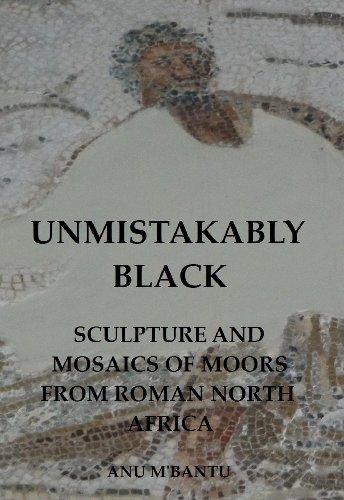 Unmistakably Black: Sculpture and Mosaics of Moors From Roman North (Moorish Mosaic)