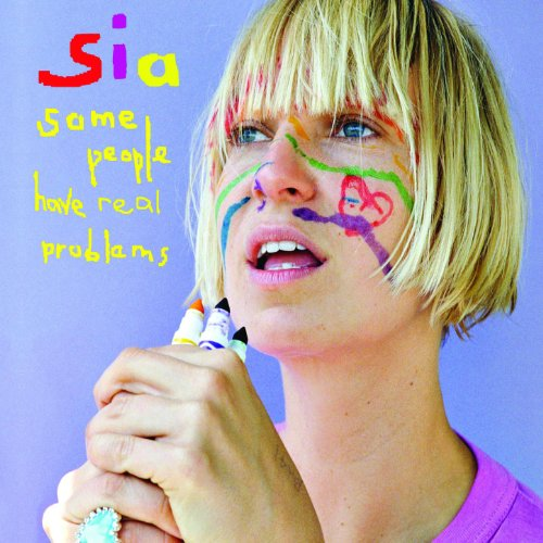 Amazon.com: Some People Have Real Problems: Sia: MP3 Downloads