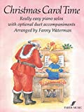 img - for Christmas Carol Time: Really Easy Piano Solos with Optional Duet Accompaniments (Faber Edition) book / textbook / text book