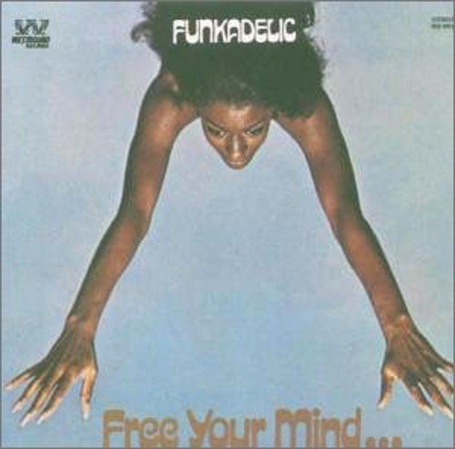 Free Your Mind...And Your Ass Will Follow [Vinyl] ()