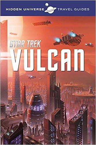Book Hidden Universe: Star Trek: A Travel Guide to Vulcan