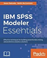 IBM SPSS Modeler Essentials Front Cover