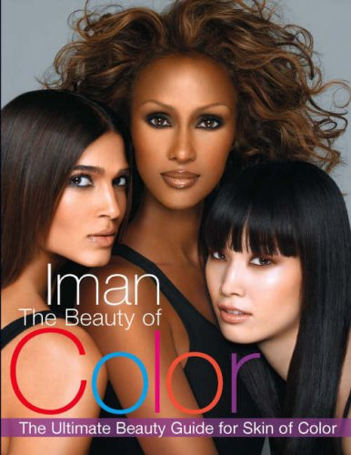Search : The Beauty of Color: The Ultimate Beauty Guide for Skin of Color