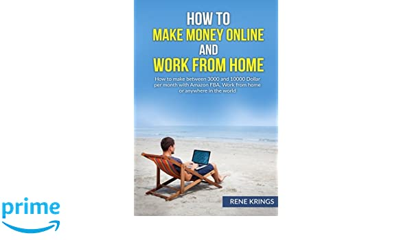 work from home and make money online fba