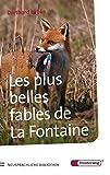 img - for Les plus belles fables de LaFontaine. book / textbook / text book