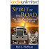 Spirit of the Road: The Life of an American Trucker...and his cat.