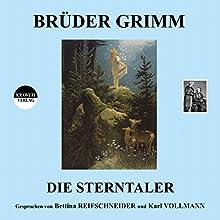 Die Sterntaler Hörbuch von Brüder Grimm Gesprochen von: Bettina Reifschneider, Karl Vollmann