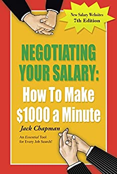 Negotiating Your Salary: How To Make $1000 a Minute by [Chapman, Jack]