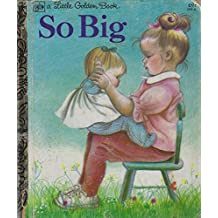 So Big (A Little Golden Book)