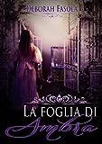 La Foglia di Ambra (Italian Edition)