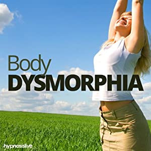 Body Dysmorphia Hypnosis Speech