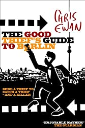 The Good Thief's Guide to Berlin (Good Thief's Guides Book 5)