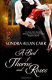 A Bed of Thorns and Roses, Sondra Carr, 1492908096