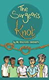 The Surgeon's Knot