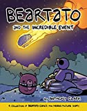 Beartato and the Incredible Event: A Collection