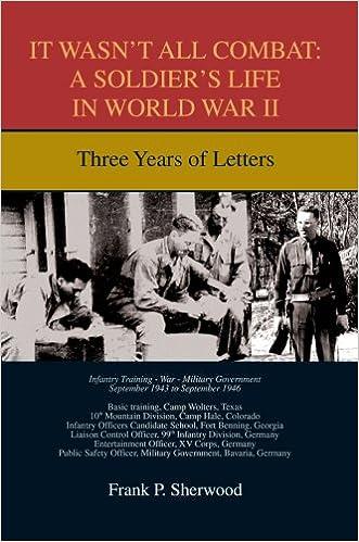 Libro en inglés descarga gratuita pdfIt Wasn't All Combat: A Soldier's Life in World War II: Three Years of Letters (Literatura española) ePub