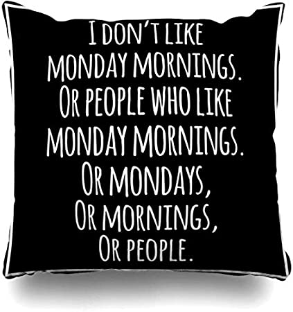 Throw Pillow Covers Optimism Meme Funny Inspirational Quotation Fun Sarcasm Monday Sarcastic Attitude Black Morning Home Decor Cushion Cover Pillowcase 45x45cm Amazon Co Uk Kitchen Home