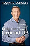 [0525509445] [9780525509448] From the Ground Up: A Journey to Reimagine the Promise of America-1st Edition- Hardcover