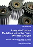 Integrated System Modelling Using the Form-Oriented Analysis, Oliver Wei¯, 3836459000