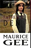 Front cover for the book In My Father's Den by Maurice Gee