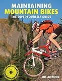 Maintaining Mountain Bikes, Mel Allwood and Jenn Hopkins, 1554076048