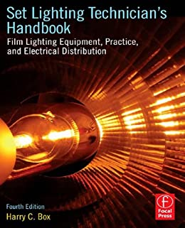 Set Lighting Technicianu0027s Handbook Film Lighting Equipment Practice and Electrical Distribution by [  sc 1 st  Amazon.com & Set Lighting Technicianu0027s Handbook: Film Lighting Equipment ...