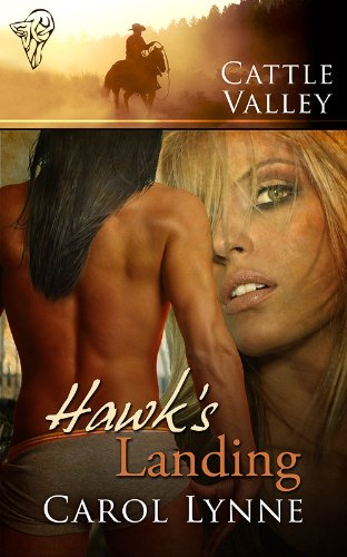 Cattle Valley: Hawk's Landing by [Lynne, Carol]