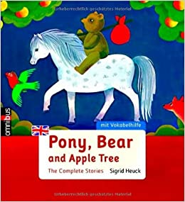 Pony, Bear and Apple Tree