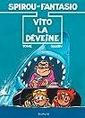 Spirou et Fantasio, tome 43 : Vito la déveine par Tome