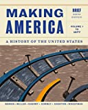 Making America, Volume 1: to 1877, Brief, Berkin, Carol and Miller, Christopher, 1133943276