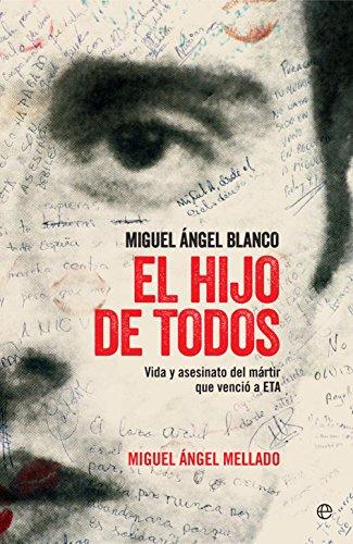 Portada del libro El hijo de todos de Miguel Ángel Mellado