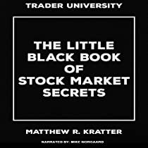 THE LITTLE BLACK BOOK OF STOCK MARKET SECRETS