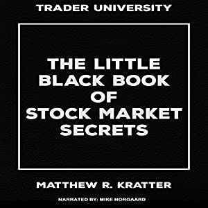 The Little Black Book of Stock Market Secrets Audiobook